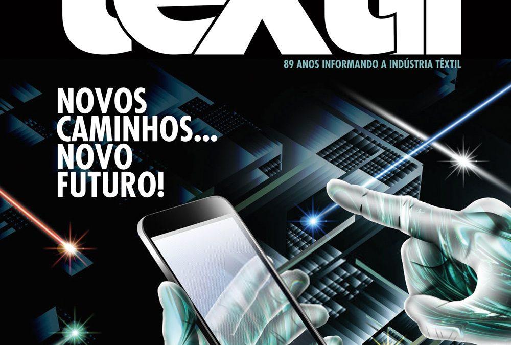 REVISTA TÊXTIL Editorial 769: Inovação para ficar
